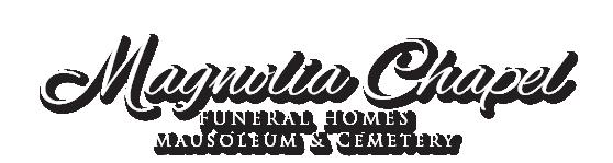 Magnolia Chapel Funeral Homes Mausoleum & Cemetery